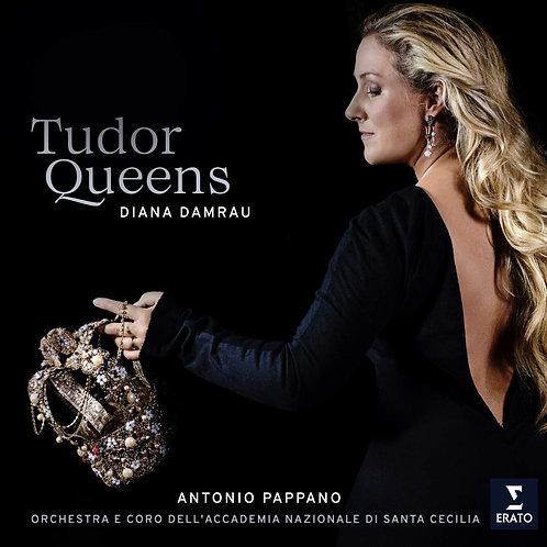 Diana Damrau-The Tudor Queens Antonio Pappano