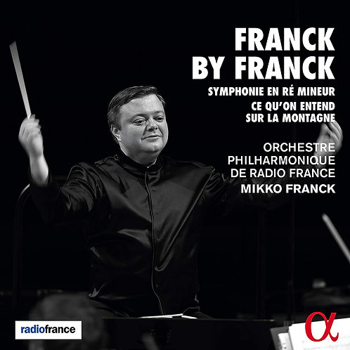 FRANCK BY FRANCk Symphonie en Ré mineur