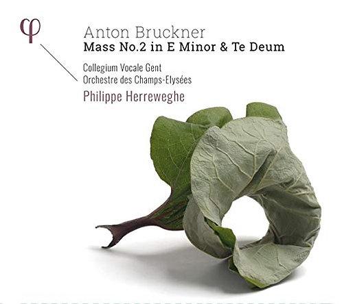 BRUCKNER: Mass N°2 Te deum Philippe Herreweghe