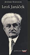 Leos Janacek  Jeremie Rousseau