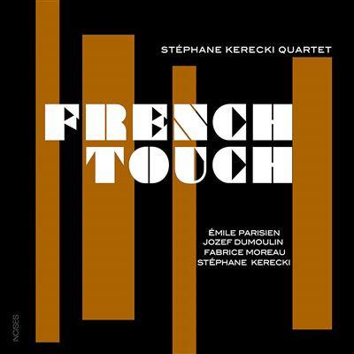 Stéphane Kerecki Quartet Emile Parisien/Josef Dumoulin/Fabrice Moreau/