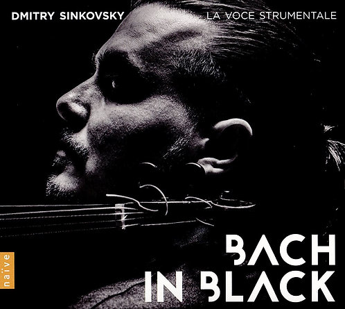 Bach in Black Dmitry Sinkovsky-La Voce Strumentale