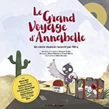 Le Grand Voyage d'Annabelle enfants