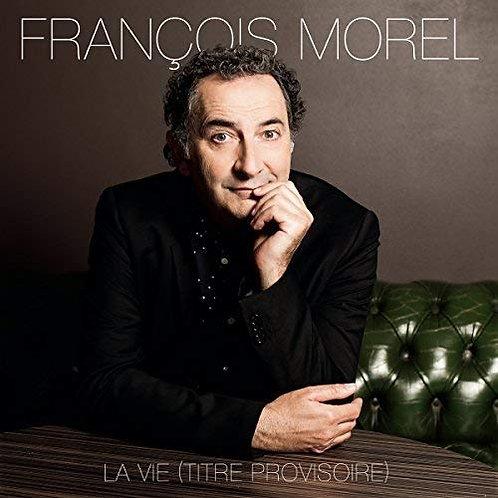 François Morel - La Vie Vinyle