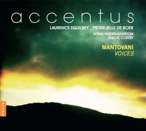 Accentus Laurence Equilbey Mantovani Voices