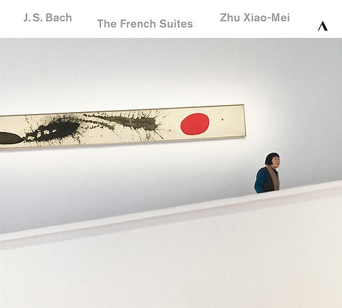 Zhu Xiao-Mei JS Bach French suites