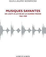 Musiques savantes Vol 1 de Ligeti Kosmicki