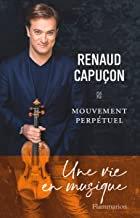 Mouvement perpétuel Renaud Capuçon Livre