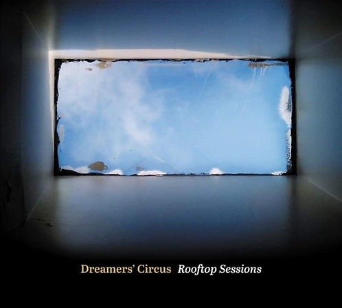 Dreamer's circusRooftop Sessions