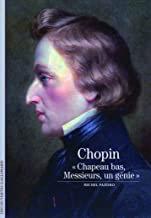 Chopin Chapeau bas un génie Michel Pazdro