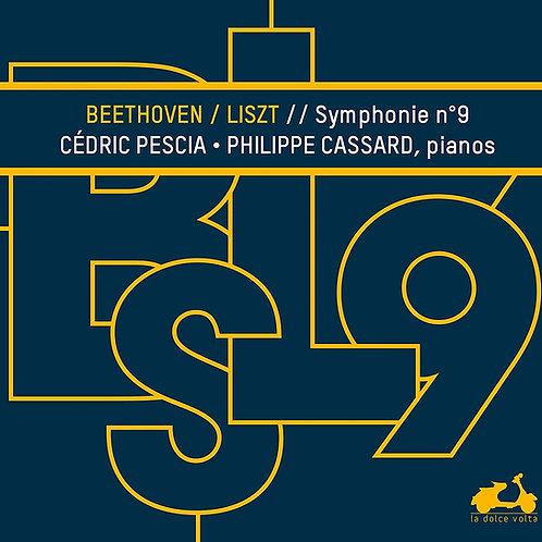 Philippe Cassard-Cédric Pescia Pianos Beethoven/Liszt //Symphonie N°9