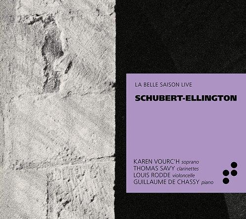 Schubert-Ellington Karen Vourc'h/Thomas Savy/Louis Rodde/Guillaume de Chassy