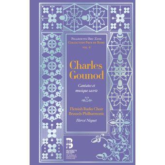 Charles Gounod Cantates et Musiques sacrée Hervé Niquet Brussels Philharmonic
