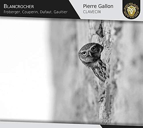 BLANCROCHER, l'Offrande Pierre Gallon