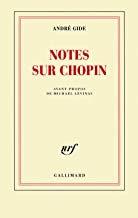 Notes sur Chopin André Gide