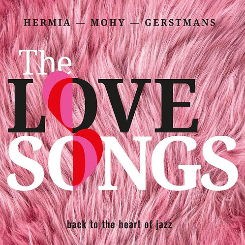 The Love Songs Hermia/Mohy/Gerstmans