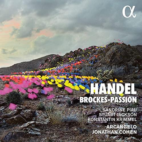 Handel Brockes-Passion Sandrine Piau Stuart jackson Ensemble Arcangelo
