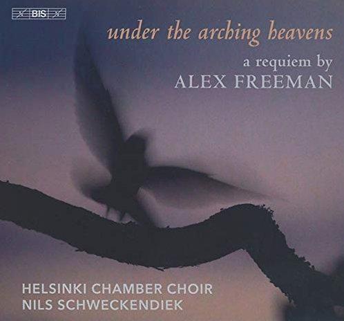 Alex Freeman: Under the Arching heavens a Requiem