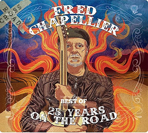 FRED CHAPELLIER BEST OF 25 YEARS ON