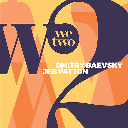 Dmitri Bavsky We Two Jeb Patton