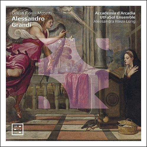 Alessandro Grandi Celesto Fiori-Motetti