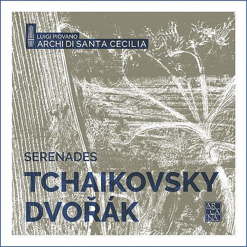 Serenades Tchaikovsky/Dvorak Luigi Piovano Archi di Santa Cecilia