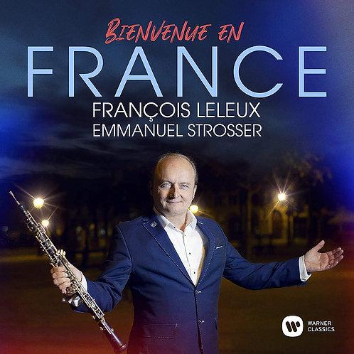 Francois Leleux Emmanuel Strosser-Bienvenue en France