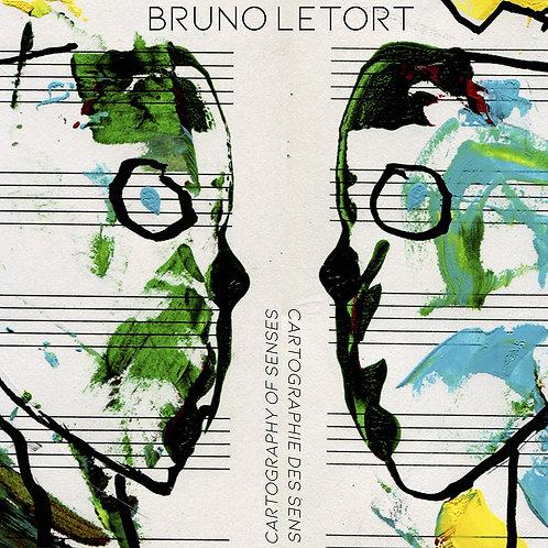 Bruno Letort Cartographie des Sens