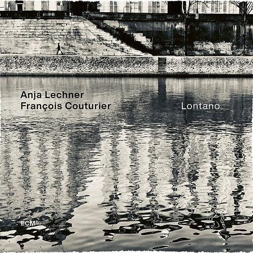 Anja LECHNER  François Couturier- LONTANO