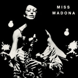 Le Théâtre du Chêne noir Miss Madona Vinyle D Day