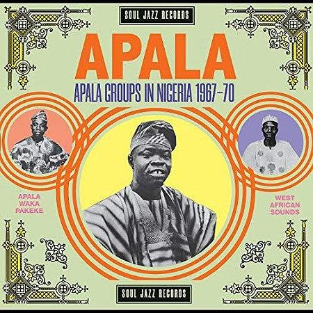 Apala groupsin Nigeria1967-70 Soul Jazz