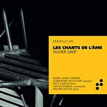 LES CHANTS DE L'âme Olivier Greif Clémentine Decouture/Marie-Laure Garnier-