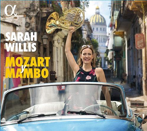 Sarah WILLIS: Mozart Mambo