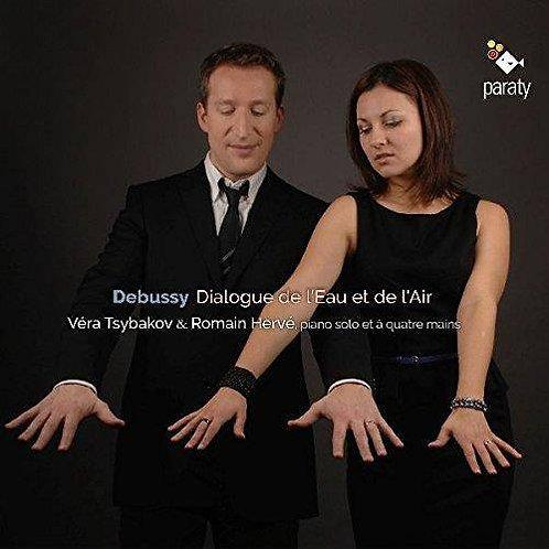 Debussy Dialogues de l'Eau et de l'Air Véra Tsybakov & Romain Hervé Piano à 4 ma
