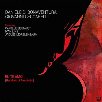 Eu Te Amo Daniele di Bonaventura(Bandonéon)/ Giovanni Ceccarelli (piano)