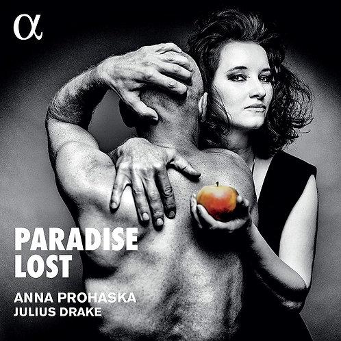 Anna PROHASKA Julius Drake Paradise Lost