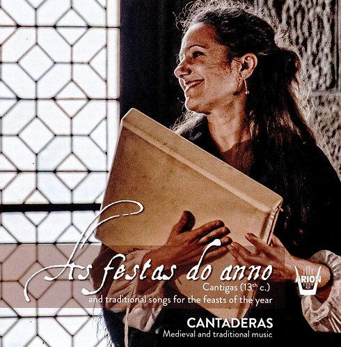 As Festas do Anno cantigas Cantaderas (13e siècle)