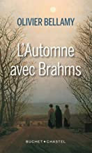 l.Automne avec Brahms Olivier Bellamy
