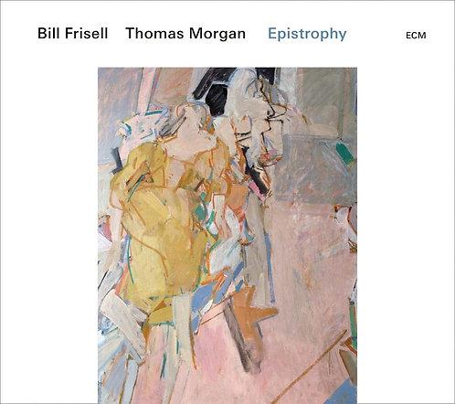 Bill Frisell /Thomas Morgan Epistrophy