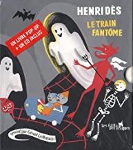Henri Dés Le train fantôme enfants