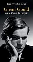 Glenn Gould Jean-Yves Clément