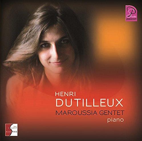 Henri Dutilleux Maroussia Gentet