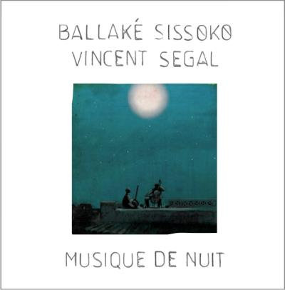Ballaké Sissoko/Vincent Segal Musique de Nuit