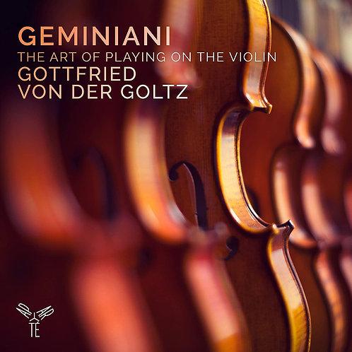 Geminiani Gottfried Von der Goltz The art of playing on the violin
