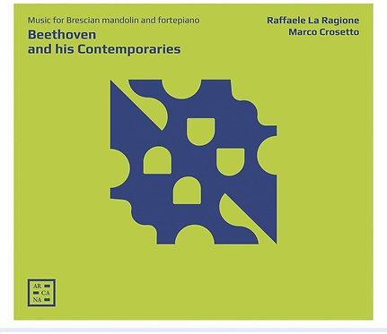 Beethoven and his Contemporary Raffaele La Ragione-Marco Crosetto Mandolin and F