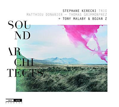 Stéphane Kerecki Trio Sound Architects Matthieu Donarier/Thomas Grimmonprez