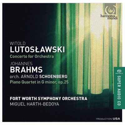 Fort Worth Symphony Orchestra Miguel Harth-Bedoya Lutoslawski/Brahms