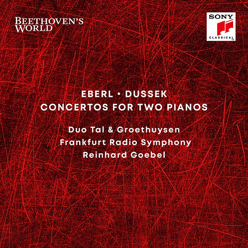 Duo Tal & Groethuysen/Beethoven's World Eberl/Dussek Concertos for Two Pianos