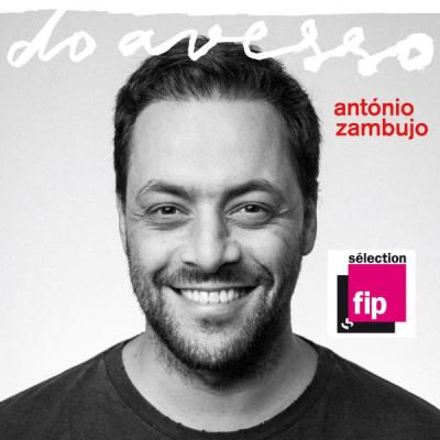Antonio Zambujo Do Avesso