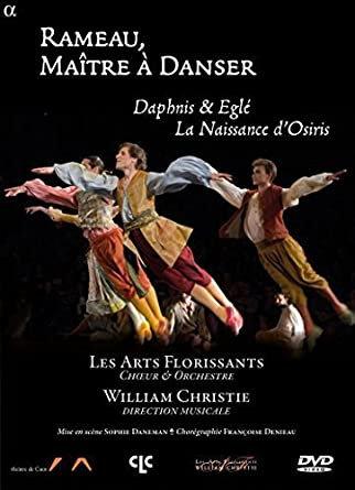 Jean-Philippe Rameau Maître à danser les Arts Florissants DVD